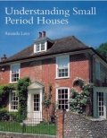 Understanding Small Period Houses